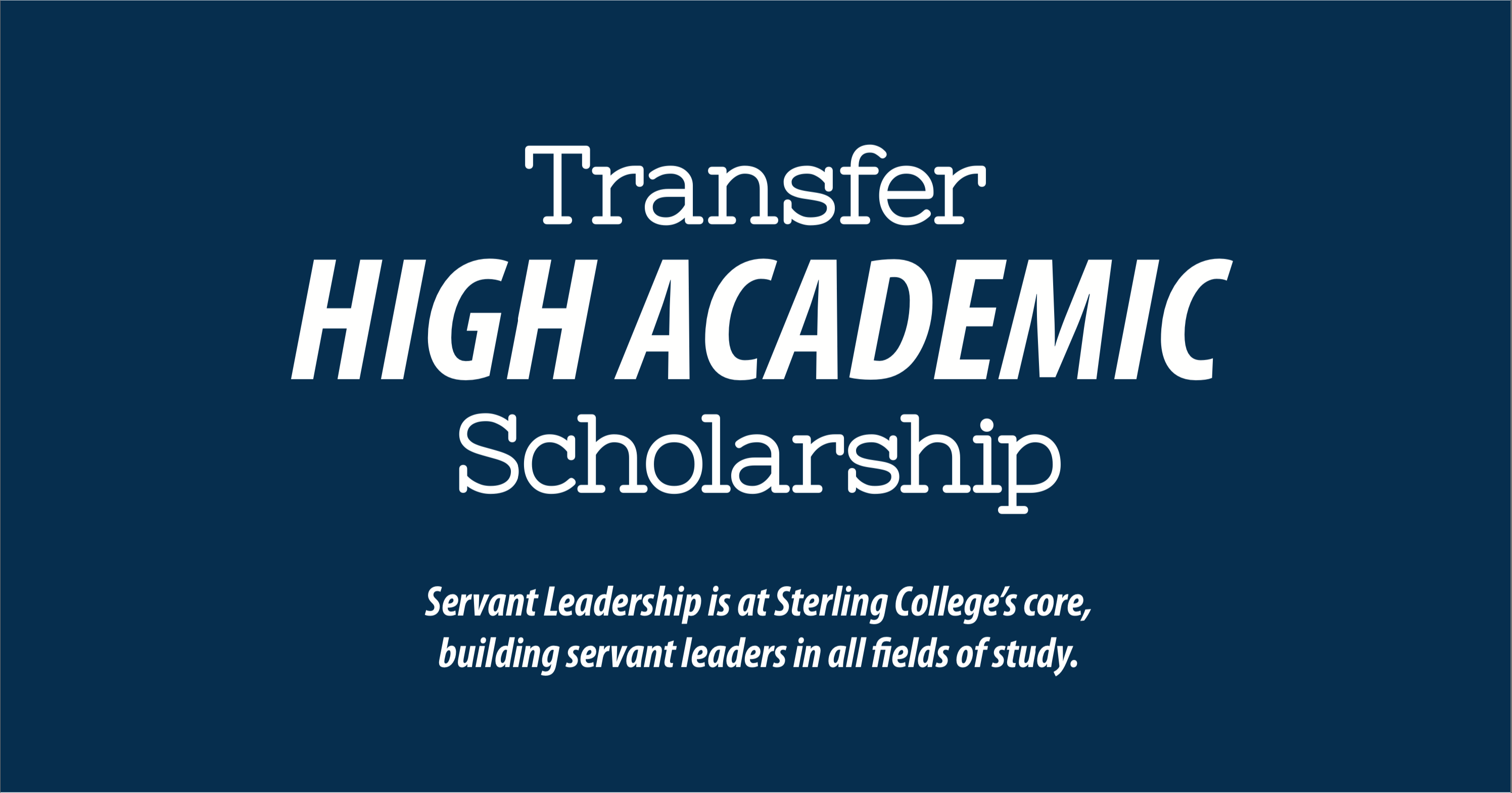 High Academic Transfer Scholarship