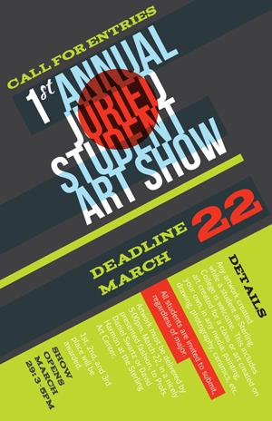 The 2012 Annual Juried Student Art Show call for entries.